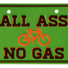 Bike plate all ass no gas