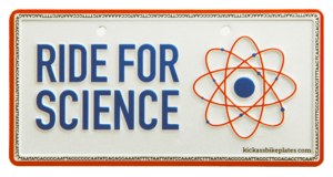 Ride for science bike plate